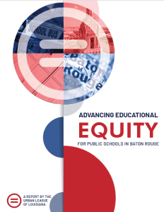 Education Equity for Public Schools in Baton Rouge 2019