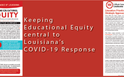Keeping Educational Equity Central to Louisiana's COVID-19 Response