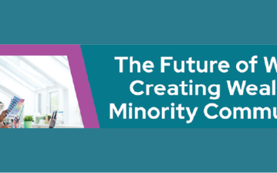 Watch: The Future of Work and Creating Wealth in Minority Communities