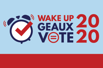 WAKE UP GEAUX VOTE