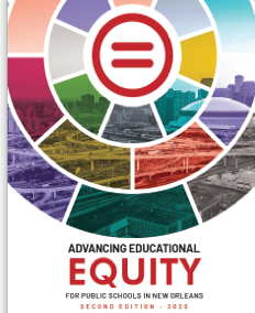 Advancing Educational Equity For Public Schools In New Orleans Second Edition