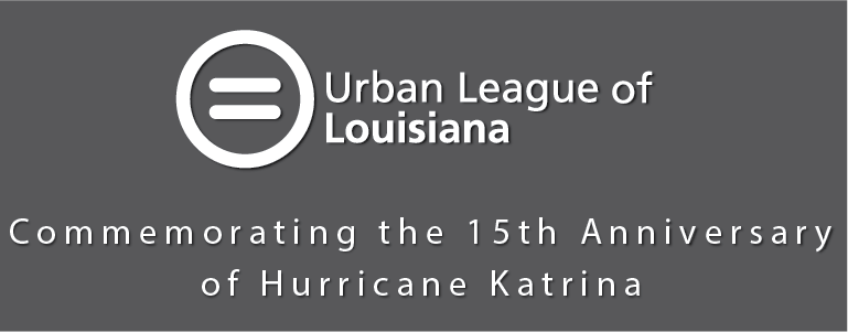 Commemorating the 15th Anniversary of Hurricane Katrina